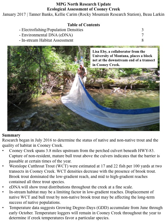 Research began in July 2016 to determine the status of native and non-native trout and the quality of habitat in Cooney Creek.